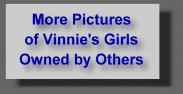 More Pictures of Vinnie's Girls